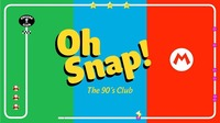 OH SNAP! The 90ies Club