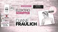 Elektroschuppen - DJane Fraulich & Philectro@Evers