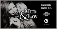 Med & Law - Sa 20.01.2018 - Chaya Fuera@Chaya Fuera