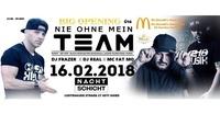 Nie ohne mein Team - 16.02.2018@Nachtschicht