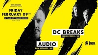 Voller Freude pres.: Audio & DC Breaks [Ram Records]@WUK