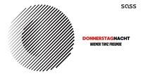 Donnerstag Nacht - Wiener Tanz Freunde@SASS