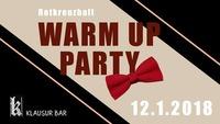 Warm Up Party - Rotkreuzball@Klausur Bar