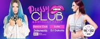 Pussy Club & Birthday Party!@Bollwerk