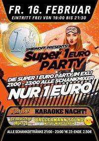 Smirnoff Presents Die Super 1€ Party 2.0@Excalibur