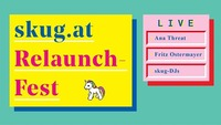 skug.at Relaunch-Fest mit Ana Threat & Fritz Ostermayer live@Fluc / Fluc Wanne