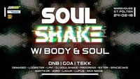 Soulshake w/ Body & Soul@Warehouse