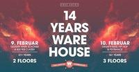 14 Jahre WAREHOUSE / Part 1 ab 21 Jahren@Warehouse