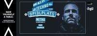 ⊛Techno am Spielplatz⊛ w/ METHA (Be Massive Records)@Club Spielplatz