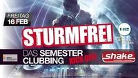 Sturmfrei - das Semesterclubbing - powered by UHS Perg@Shake