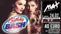 ▲▼ Februar Birthday BASH - NEU mit € 40,- ▲▼@MAX Disco