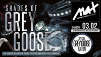 ▲▼ Shades of Grey GOOSE ▲▼@MAX Disco