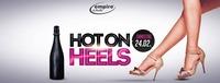 Hot on Heels im Empire Neustadt@Empire Club