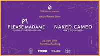 FM4 Indiekiste mit Please Madame x Naked Cameo@Rockhouse