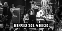 Bonecrusher (US) live in Vienna + Kings without Crowns@Chelsea Musicplace