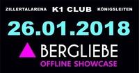 Bergliebe Offline Showcase@Hannes Alm & K1 Club Königsleiten
