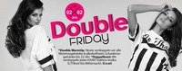 Double Friday@Bollwerk Klagenfurt