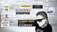 Elektroschuppen Classix Night - BD Funkstar@Evers