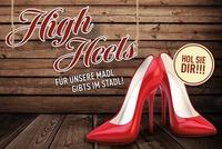 High Heels für die Madl@Toms Stadl