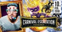 Carnival Escalation@Club Privileg