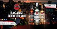 Bacardi ● Taste of Cuba Night ●@oceans House Club