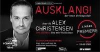 Ausklang - der freitagsclub präsentiert Alex Christensen LIVE@Club Schwarzenberg