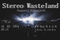 Stereo Wasteland & Bluestooth at BACH@dasBACH
