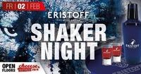 Eristoff Shaker Night @cheeese@Cheeese