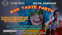 BAD TASTE Party *ferien*@Discothek Concorde
