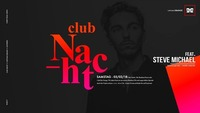 Club Nacht ft. Steve Michael@Orange