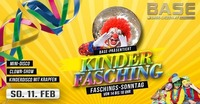 Kinderfasching - Clown Show - Kinder Disco@BASE