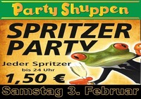 Samstag 3.Februar Spritzer Party@Partyshuppen Aspach
