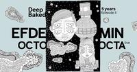 5 yrs Deep Baked Episode II / Efdemin & Octo Octa live@Grelle Forelle