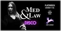 Med & Law ♡ Disco I Platzhirsch I Sa 17.02.@Platzhirsch