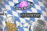 Science Busters - Ozapftis 2018 – Die Naturwissenschaft des Okt@Stadtsaal Wien