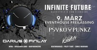 Infinite Future with Psyko Punkz & Villain@Eventhouse Freilassing