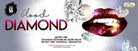 Blood Diamond - Valentine Special@Club G6