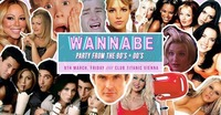 Wannabe - Best of 90'S + 00'S // 9th March at Club Titanic@Titanic Club