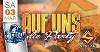 Auf uns - Die Party@Schlag 2.0