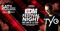 EDM Festival Night mit TYO & JAY D@Excalibur