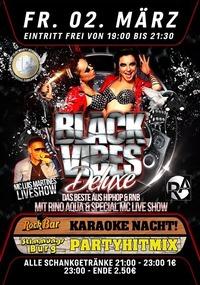 Black Vibes Deluxe with Rino Aqua & Mc Luis Martines@Excalibur