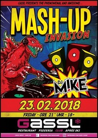 Mash- Up Invasion@Gassl