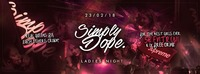 SIMPLY DOPE / LADIESNIGHT / 23.02 / CITY CLUB VIENNA@Club Nautica