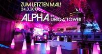 ALPHA - Zum letzten Mal im Uniqa Tower@Club Alpha