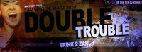 Double Trouble@Excalibur
