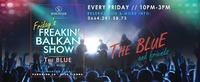 Vorpremiere - Friday's Freakin' Balkan Show_at ScotchClub@Scotch Club