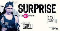 Surprise / 16+@Club Privileg