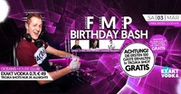 ★★ FMP Birthday Bash ★★@oceans House Club