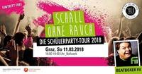 Schall OHNE RAUCH - Die Schülerparty Tour Graz@Bollwerk