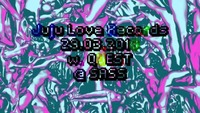 Donnerstagnacht: Juju Love Records w/ QUEST@SASS